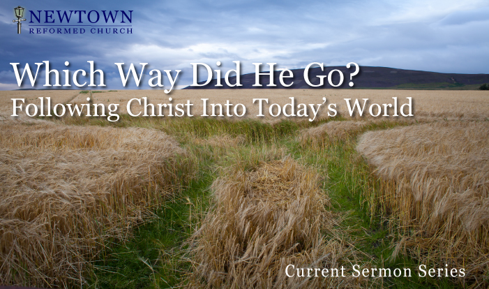 Which Way Did He Go? Following Christ into today